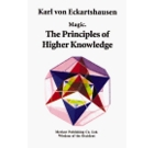 The Principles of Higher Knowledge - Magic