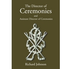 The Director of Ceremonies: and Assistant Director of Ceremonies