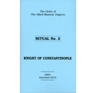 Allied Masonic Degrees Ritual No 2 - Knight of Constantinople