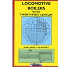 Locomotive Boilers for the Twenty-First Century