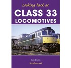 Looking Back At : Class 33 Locomotives