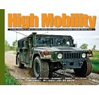 High Mobility: A Visual History of the US Army's HMMWV Part 1 - M1038, M1025, M1044, Avenger, M997