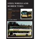 Steel Wheels and Rubber Tyres Volume 4 - A General Manager's journey
