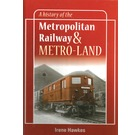 A History of the Metropolitan Railway & Metro-land