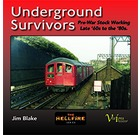 Underground Survivors: Pre-War Stock Working Late '60s to the '80s