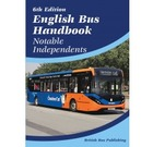 English Bus Handbook: Notable Independents (6th Edition, Dec 2018)